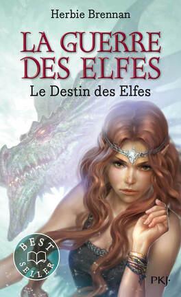 Couverture du livre : La Guerre des elfes, Tome 4 : Le Destin des elfes