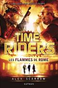 Time Riders, Tome 5 : Les Flammes de Rome