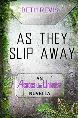 Couverture du livre : Across the Universe, Tome 0,5 : As They Slip Away