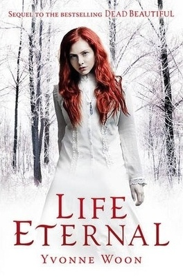 Couverture du livre : Dead Beautiful, Tome 2 : Life Eternal