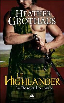 Couverture du livre : La Rose et l'Armure, Tome 3 : Le Highlander