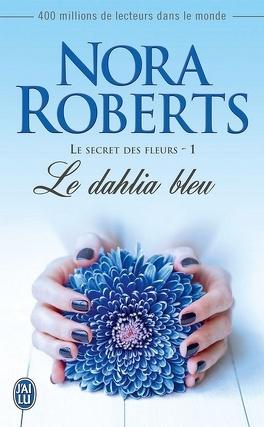 Couverture du livre : Le secret des fleurs, tome 1 : Le dahlia bleu