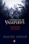 Chasseuse de vampire, Tomes 0.4 à 0.6 et 3.5 : Le Murmure des anges