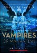 Les Vampires de Manhattan, New Blue Bloods Coven, Tome 1