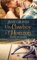 Rainbow Valley, Tome 1 : Un Cowboy à l'Horizon