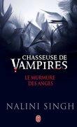 Chasseuse de vampire : Le Murmure des anges