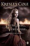 couverture Chroniques des Arcanes, Tome 1 : Princesse Vénéneuse