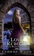 Dead Beautiful, Tome 3 : Love Reborn