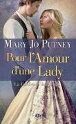 La Confrérie des Lords, Tome 2 : Pour l'amour d'une Lady
