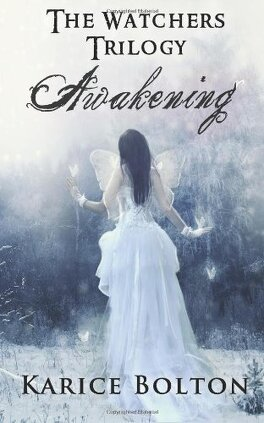 Couverture du livre : The Watchers Trilogy, Tome 1 : Awakening