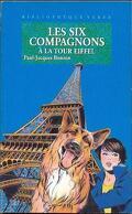 Les six compagnons à la Tour Eiffel