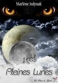 Cycle des Loups-Garous, Tome 1 : 1res Pleines Lunes