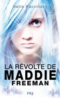 La Révolte de Maddie Freeman, Tome 1