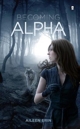 Couverture du livre : Alpha Girl, Tome 1 : Becoming Alpha