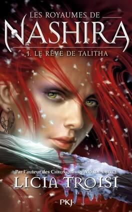 Couverture du livre : Les Royaumes de Nashira, Tome 1 : Le Rêve de Talitha