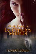 Alexia Hope, Tome 2 : Le Clan des maudits