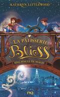La Pâtisserie Bliss, Tome 2 : Une pincée de magie
