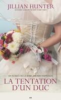 Amours nuptiales, tome 1 : La tentation d'un duc