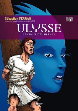 Ulysse Tome 2 Le Chant Des Sirenes Livre De Sebastien