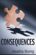 Consequences, Tome 1 : Consequences