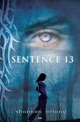Couverture du livre : Sentence 13, Tome 1 : Sentence 13
