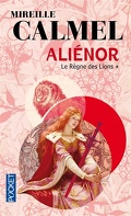 Aliénor, Tome 1: Le Règne des Lions