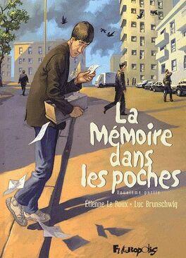 Couverture du livre : La mémoire dans les poches, tome 2 : Deuxième partie