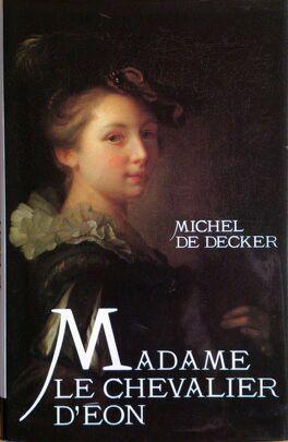 Couverture du livre : Madame le chevalier d'Eon