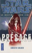 Star Wars - Le destin des Jedi, tome 2 : Présage