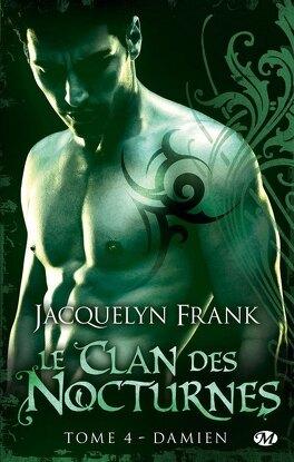 Couverture du livre : Le Clan des Nocturnes, Tome 4 : Damien