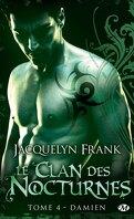 Le Clan des Nocturnes, Tome 4 : Damien