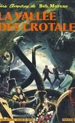 Bob Morane et la vallée des crotales (Bd)