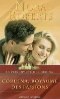 La principauté de Cordina, tome 4: Cordina, royaume des passions
