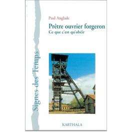 Couverture du livre : Prêtre ouvrier forgeron