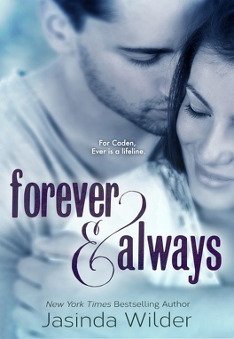 Couverture du livre : The Ever Trilogy, Tome 1 : Forever & Alway