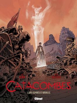 Couverture du livre : Catacombes, tome 3 : Sous les pavés, les entrailles
