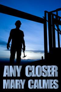 Couverture du livre : Any Closer