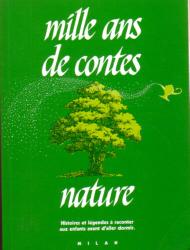 Couverture du livre : Mille ans de contes nature