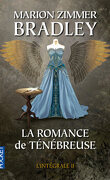 La Romance de Ténébreuse, L'Intégrale II