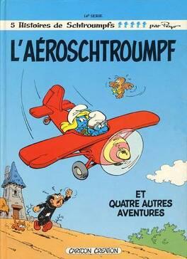 Couverture du livre : Les Schtroumpfs, tome 14 : L'Aéroschtroumpf