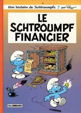 Couverture du livre : Les Schtroumpfs, Tome 16 : Le Schtroumpf financier
