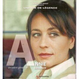 Couverture du livre : Annie GIRARDOT : un talent généreux
