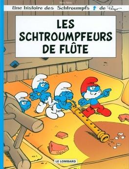 Couverture du livre : Les Schtroumpfs : Les schtroumpfeurs de flûte