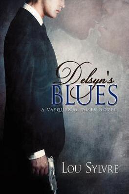 Couverture du livre : Vasquez & James, Tome 2 : Delsyn's Blues