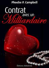 Couverture du livre : Contrat Avec un Milliardaire, Tome 3