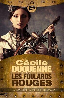 Couverture du livre : Les Foulards rouges, Saison 1 - Episode 1 : Lady Bang and The Jack