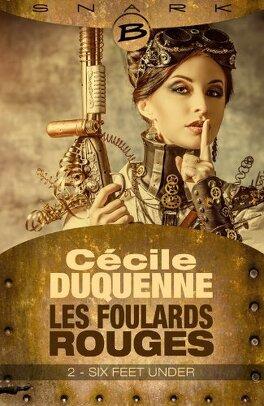 Couverture du livre : Les Foulards rouges, Saison 1 - Episode 2 : Six Feet Under