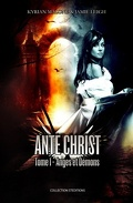 Ante Christ - Tome 1 - Anges et démons