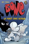Bone, Tome 1 : La Forêt sans retour