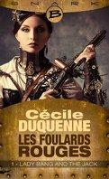 Les Foulards rouges, Saison 1 - Episode 1 : Lady Bang and The Jack